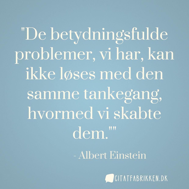 betydningsfulde citater Citat   Albert Einstein betydningsfulde citater