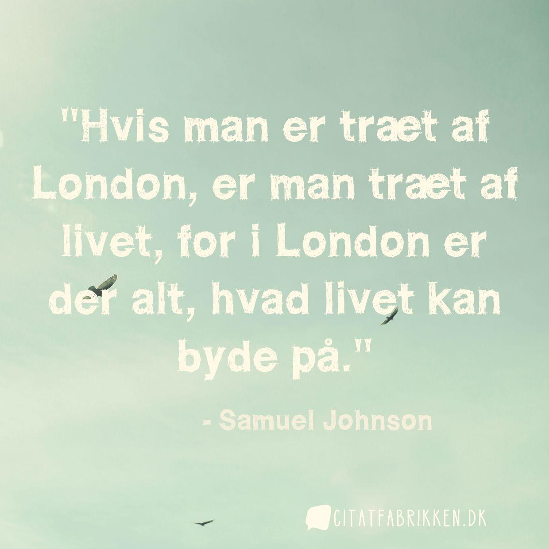 træt af livet citater Citat | Samuel Johnson træt af livet citater
