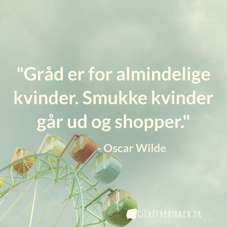 citater om smukke kvinder Citat | Oscar Wilde citater om smukke kvinder