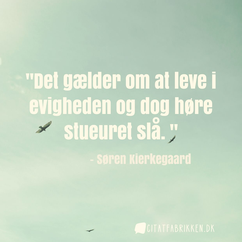 kierkegaard citat Citat | Søren Kierkegaard kierkegaard citat