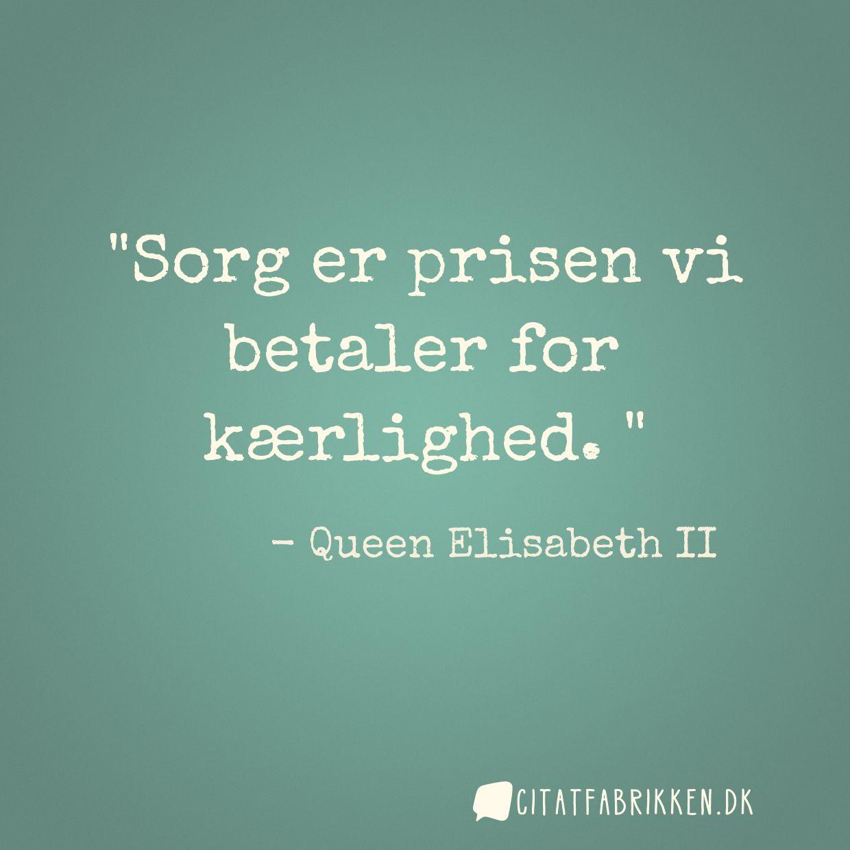 sorg citat Citat | Queen Elisabeth II sorg citat