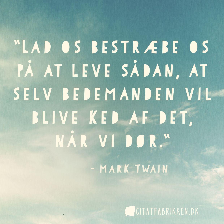 ked af det citater Citat | Mark Twain ked af det citater