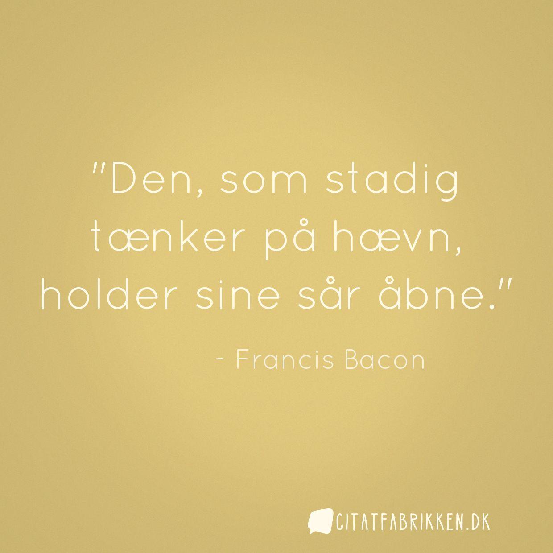 hævn citater Citat | Francis Bacon hævn citater