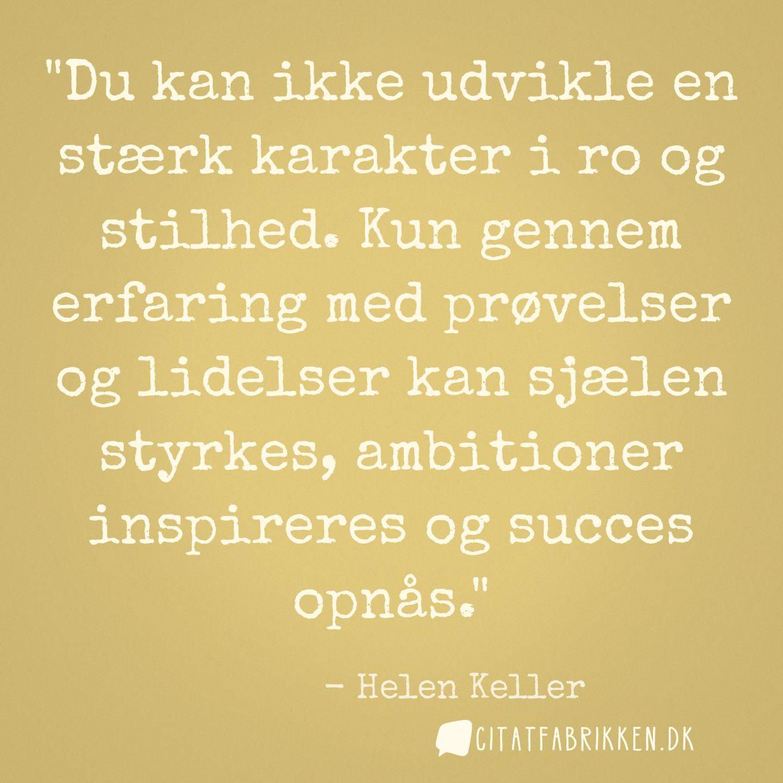 citater om udvikling Citat   Helen Keller citater om udvikling