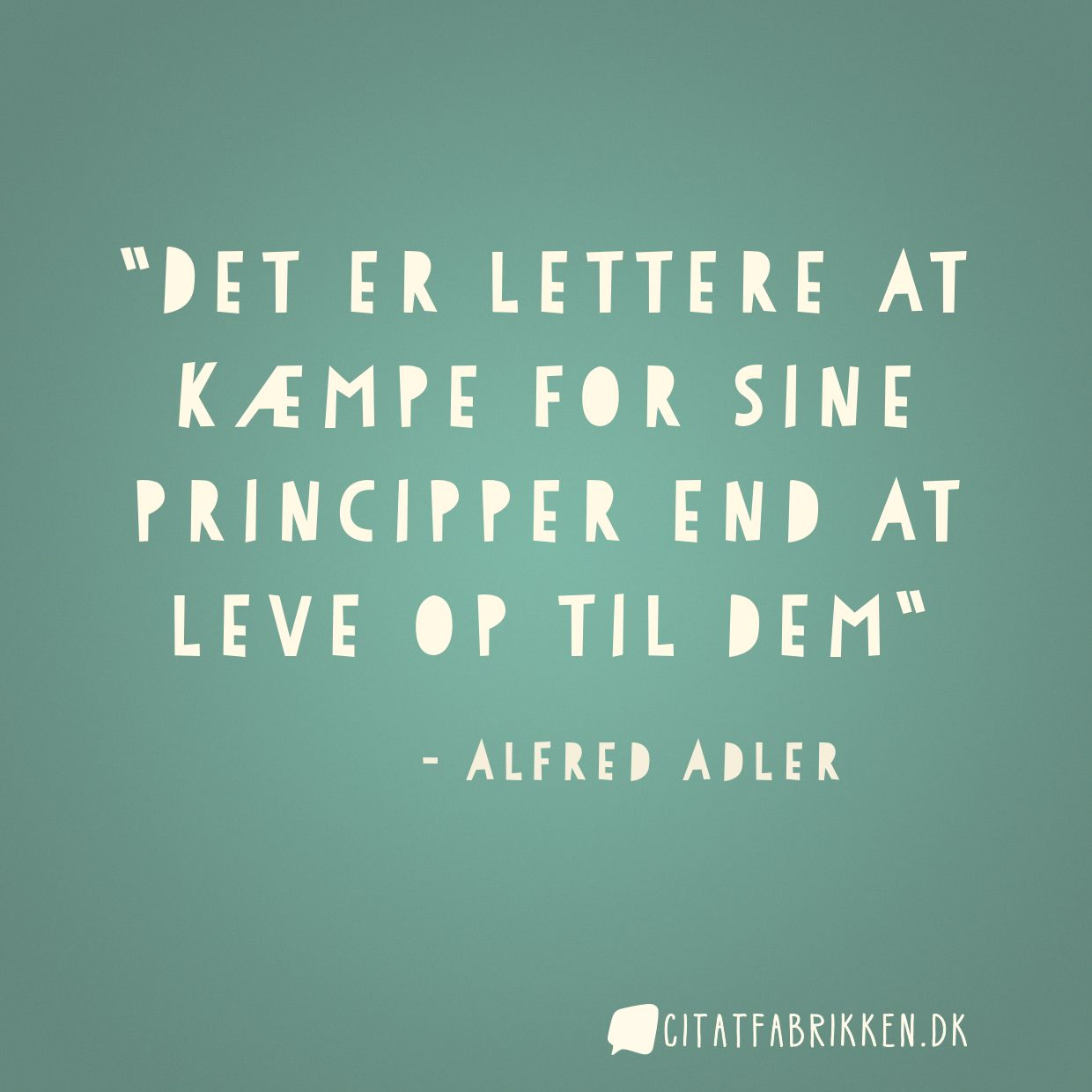 Det er lettere at kæmpe for sine principper end at leve op til dem