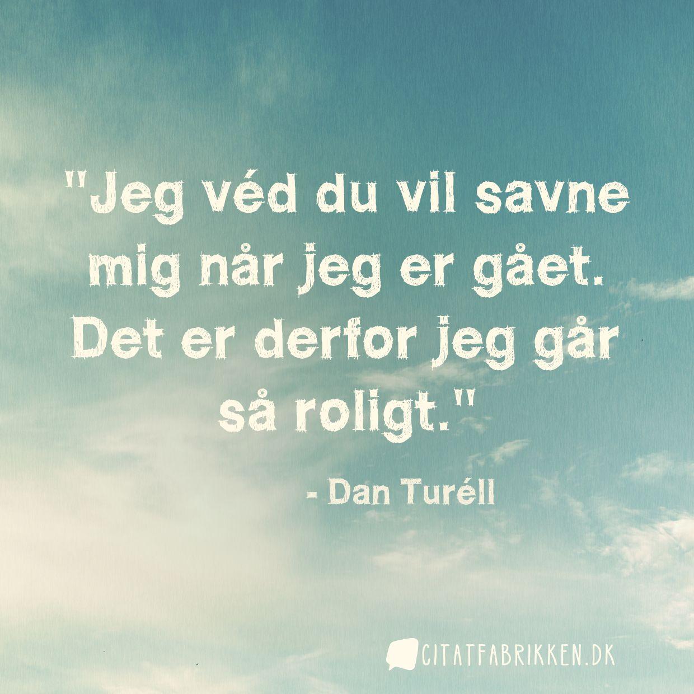 Citat | Dan Turéll