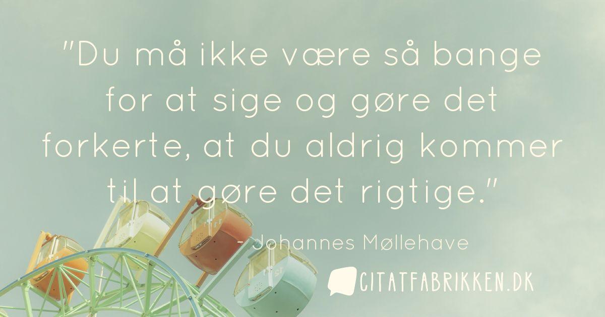 citater johannes møllehave Citat | Johannes Møllehave citater johannes møllehave