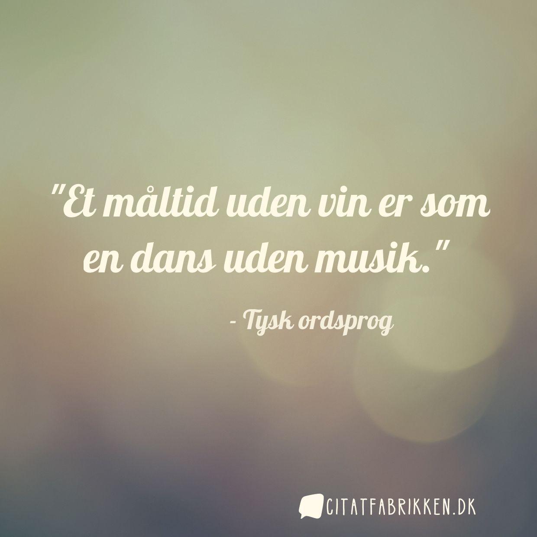 musik citater Citat | Tysk ordsprog musik citater