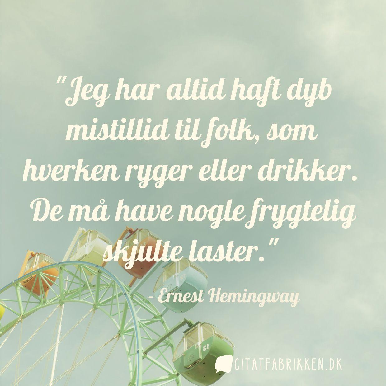 ernest hemingway citater Citat | Ernest Hemingway ernest hemingway citater