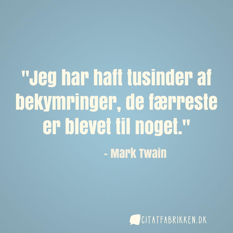 citater af mark twain Citat | Mark Twain citater af mark twain
