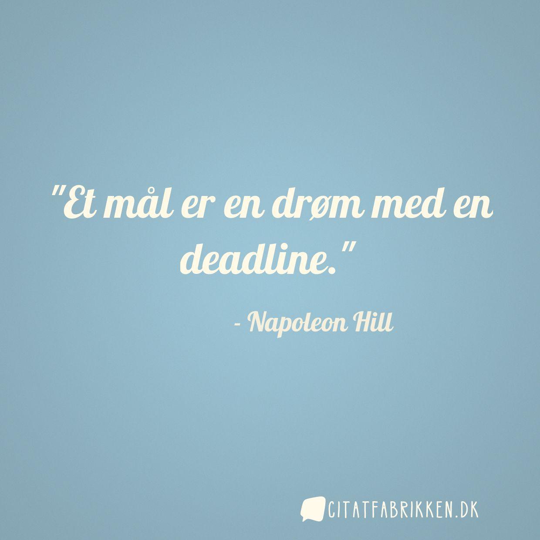 Et mål er en drøm med en deadline.