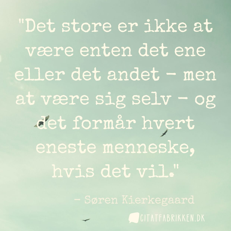 citater kierkegaard Citat | Søren Kierkegaard citater kierkegaard