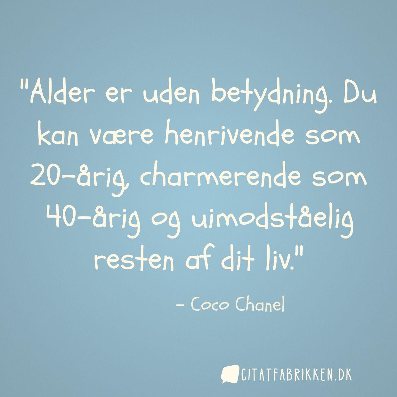 citat 40 år Citat | Coco Chanel citat 40 år