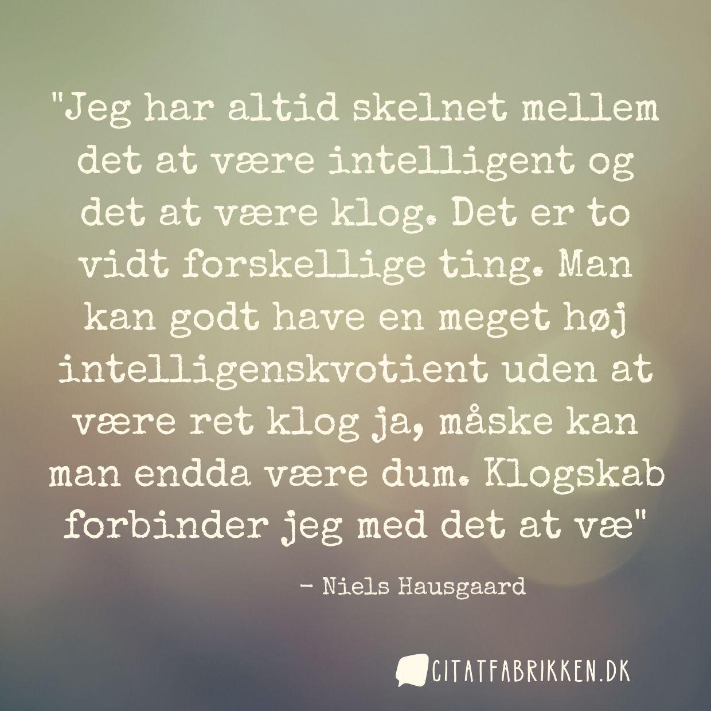 citater om klogskab Citat | Niels Hausgaard citater om klogskab