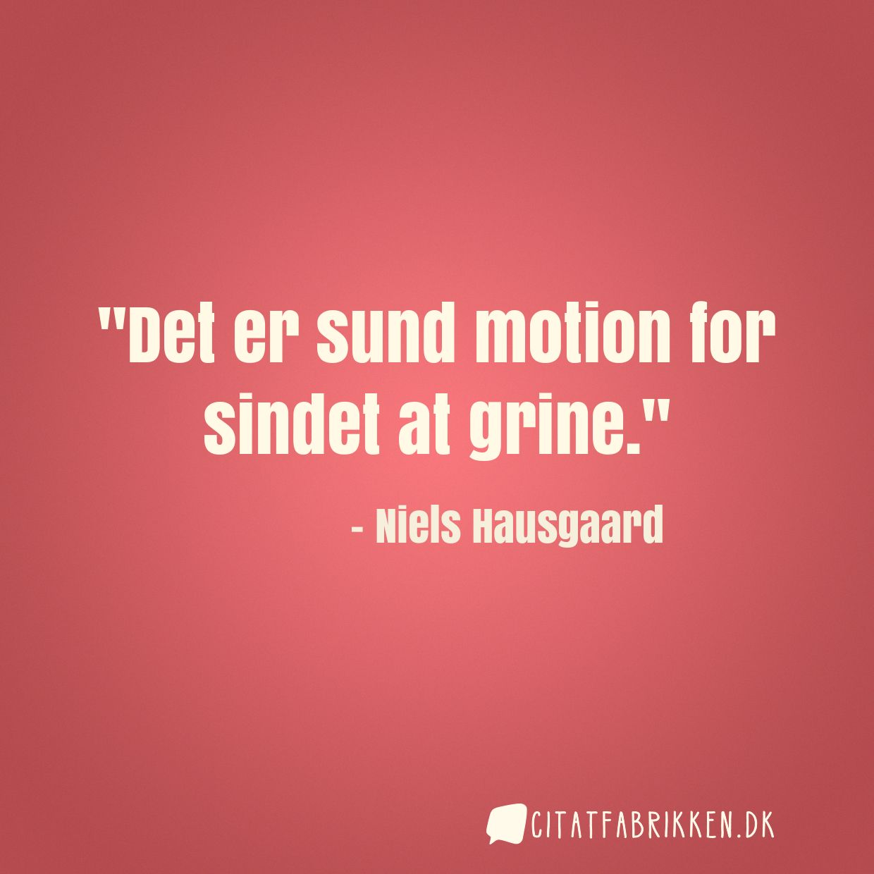 Det er sund motion for sindet at grine.