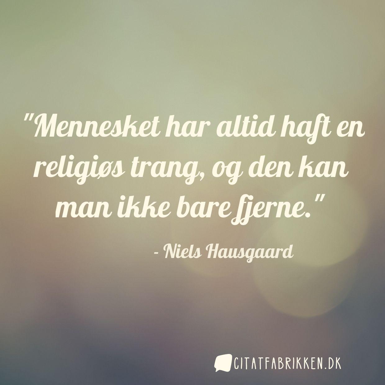 niels hausgaard citater Citat | Niels Hausgaard niels hausgaard citater