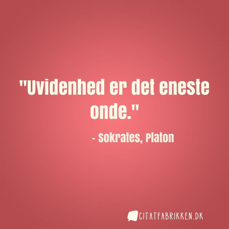 sokrates citat Citat | Sokrates, Platon sokrates citat