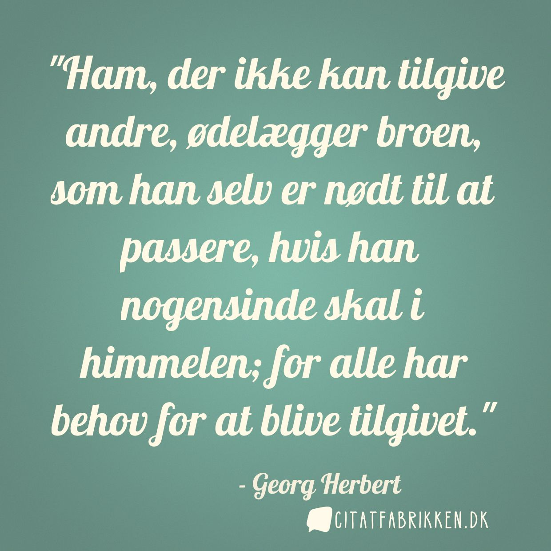 citater tilgivelse Citat | GeHerbert citater tilgivelse