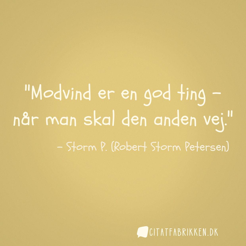 storm p citater Citat | Storm P. (Robert Storm Petersen) storm p citater