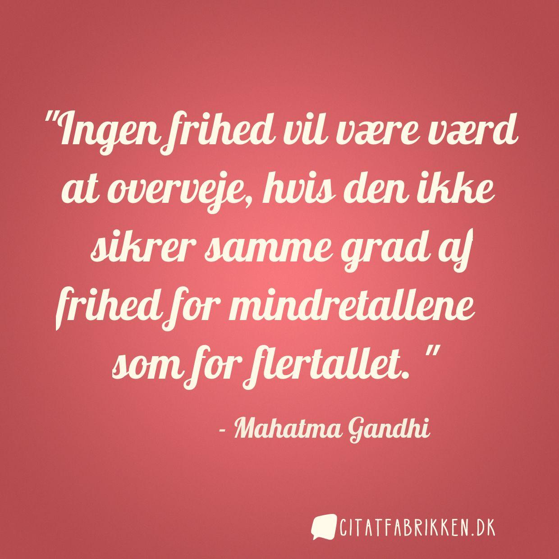citater frihed Citat | Mahatma Gandhi citater frihed