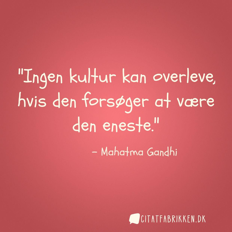 citater om overlevelse Citat | Mahatma Gandhi citater om overlevelse